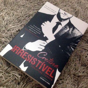 """Resenha: Livro """"Cretino Irresistível"""""""