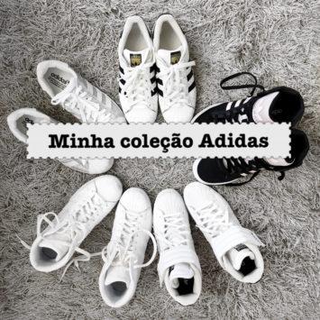Coleção: Meus tênis da Adidas