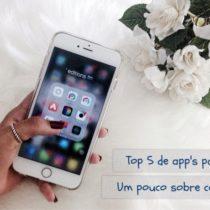 Top 5 de app's para edição + Um pouco sobre como edito